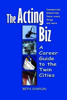 The Acting Biz by Beth Chaplin